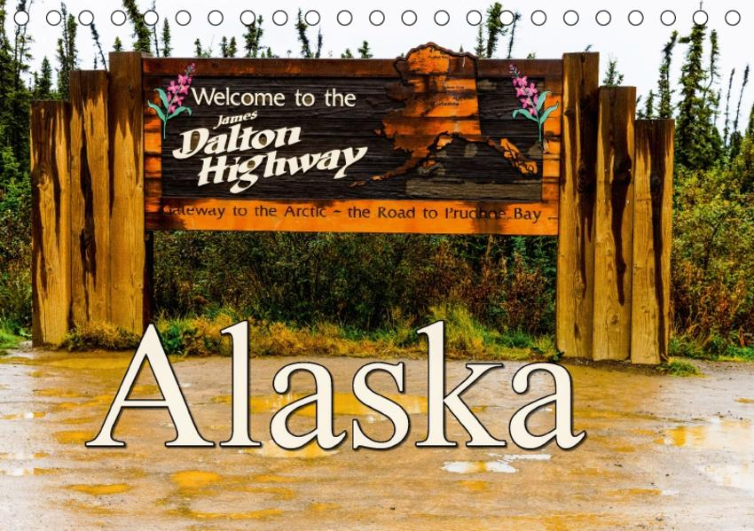 James Dalton Highway Alaska (Tischkalender 2017 DIN A5 quer) - Coverbild