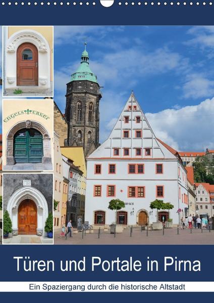 Türen und Portale in Pirna (Wandkalender 2017 DIN A3 hoch) - Coverbild