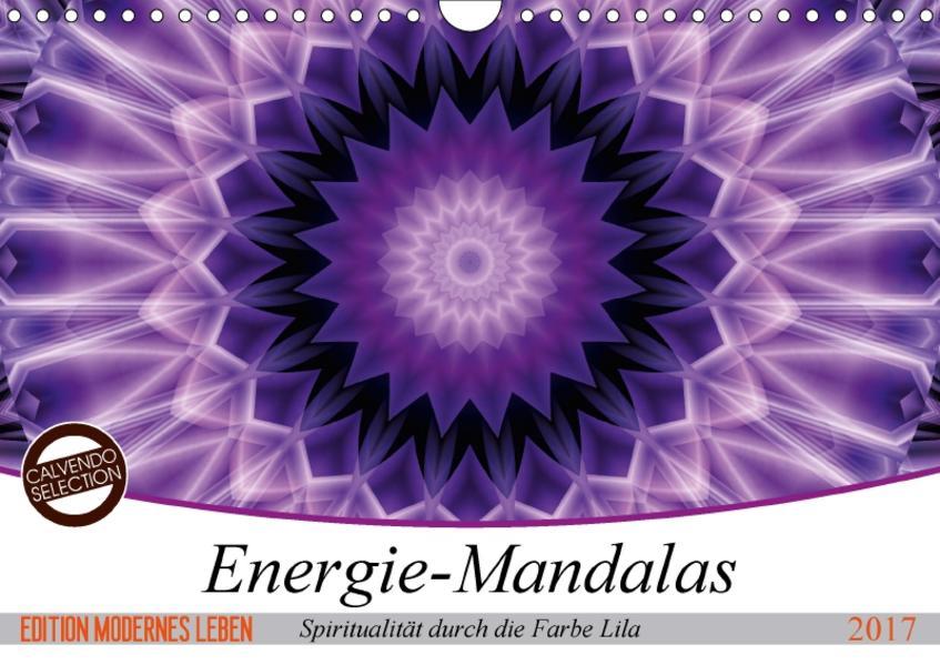 Energie - Mandalas, Spiritualität durch die Farbe Lila (Wandkalender 2017 DIN A4 quer) - Coverbild