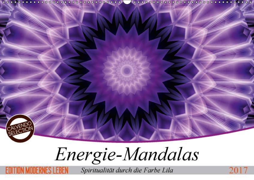 Energie - Mandalas, Spiritualität durch die Farbe Lila (Wandkalender 2017 DIN A2 quer) - Coverbild