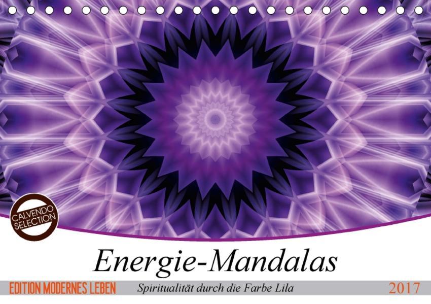 Energie - Mandalas, Spiritualität durch die Farbe Lila (Tischkalender 2017 DIN A5 quer) - Coverbild