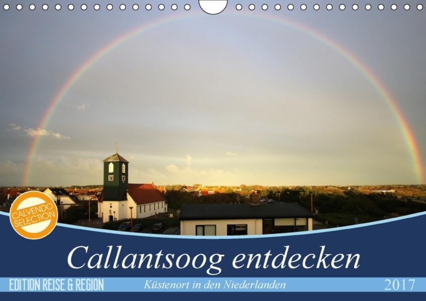 Callantsoog erleben (Wandkalender 2017 DIN A4 quer) - Coverbild