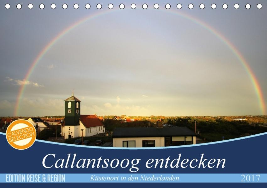 Callantsoog erleben (Tischkalender 2017 DIN A5 quer) - Coverbild