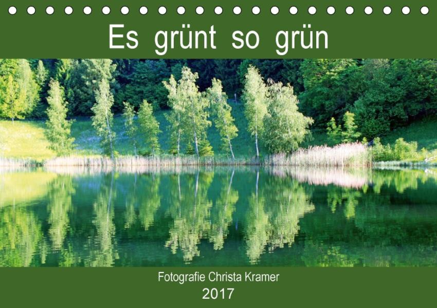 Es grünt so grün (Tischkalender 2017 DIN A5 quer) - Coverbild
