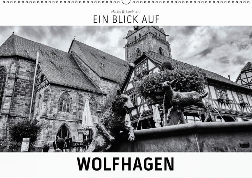 Ein Blick auf Wolfhagen (Wandkalender 2017 DIN A2 quer) - Coverbild