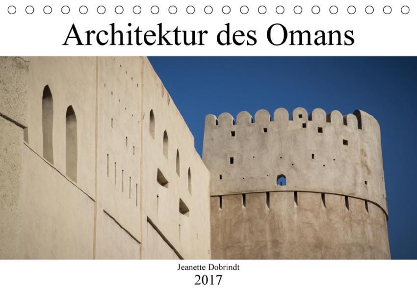 Architektur des Omans (Tischkalender 2017 DIN A5 quer) - Coverbild