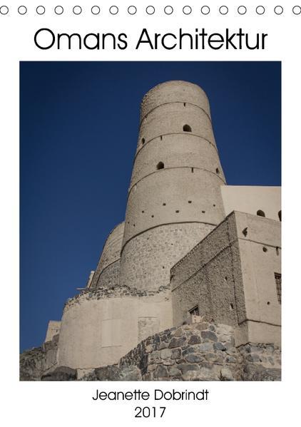 Omans Architektur (Tischkalender 2017 DIN A5 hoch) - Coverbild