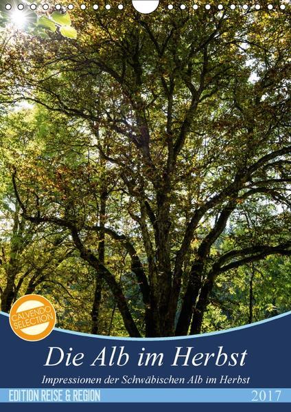 Die Alb im Herbst (Wandkalender 2017 DIN A4 hoch) - Coverbild