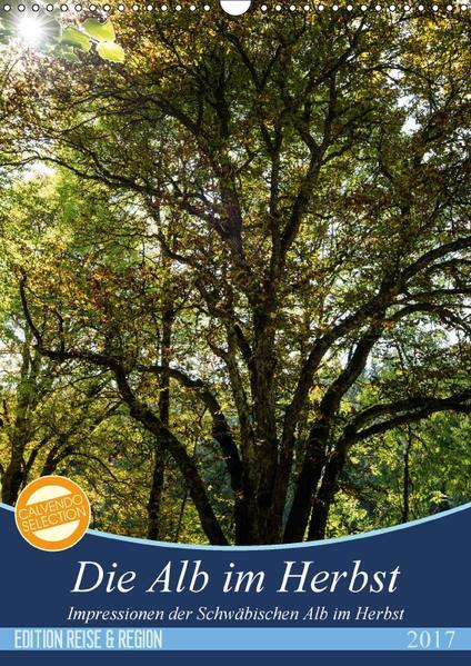 Die Alb im Herbst (Wandkalender 2017 DIN A3 hoch) - Coverbild