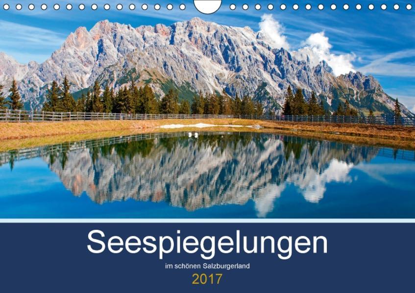 Seespiegelungen im schönen SalzburgerlandAT-Version  (Wandkalender 2017 DIN A4 quer) - Coverbild