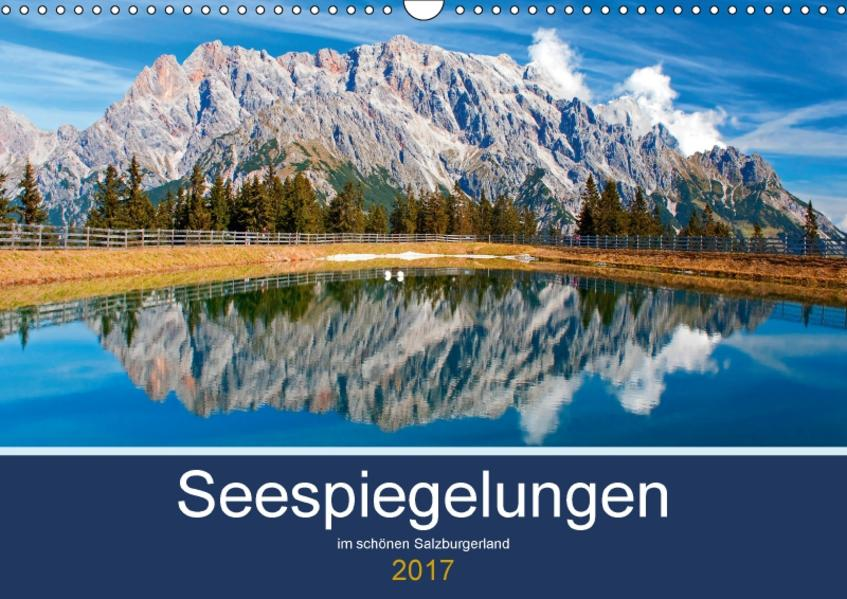 Seespiegelungen im schönen SalzburgerlandAT-Version  (Wandkalender 2017 DIN A3 quer) - Coverbild