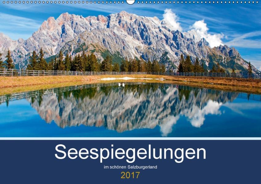 Seespiegelungen im schönen SalzburgerlandAT-Version  (Wandkalender 2017 DIN A2 quer) - Coverbild