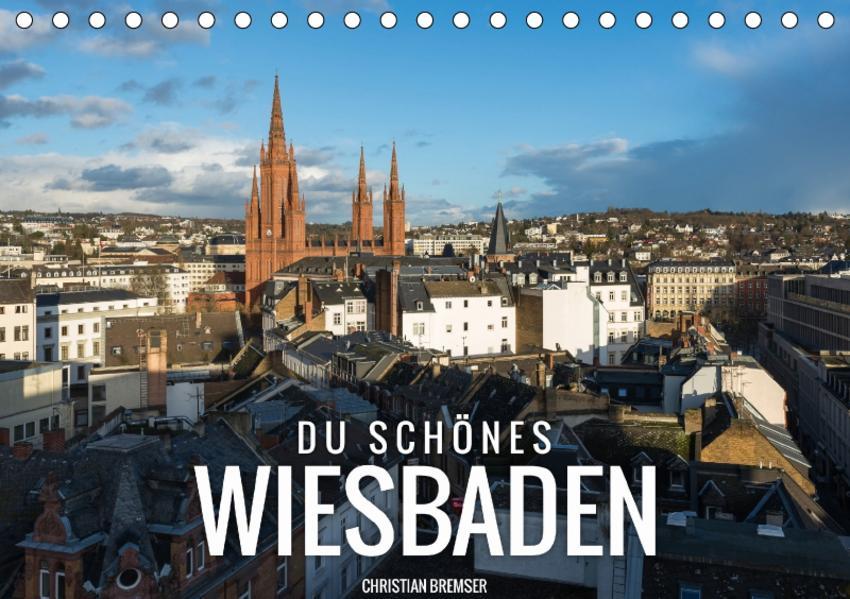 Du schönes Wiesbaden (Tischkalender 2017 DIN A5 quer) - Coverbild