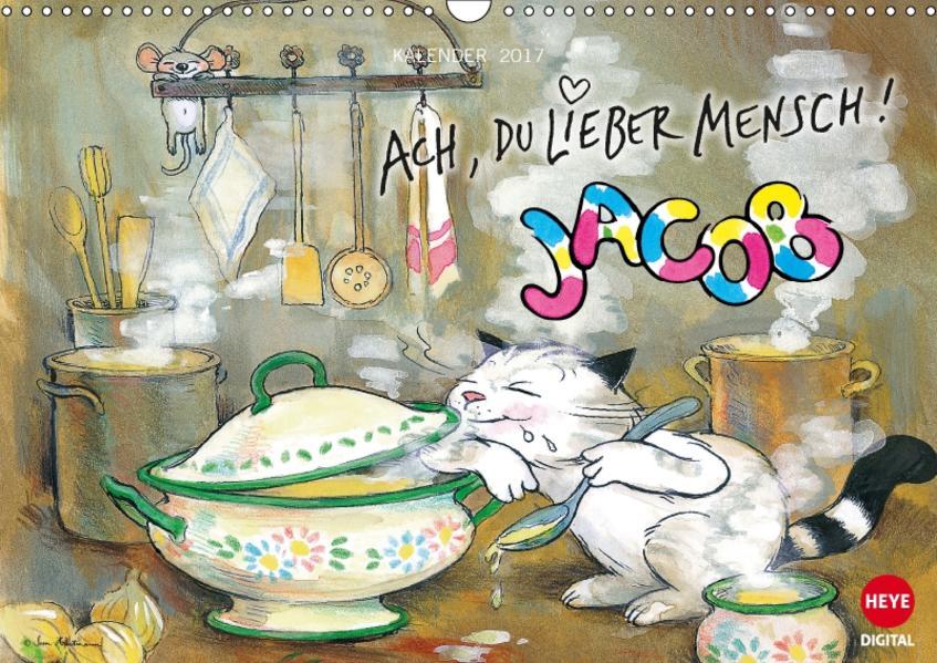 Kater Jacob: Ach Du lieber Mensch (Wandkalender 2017 DIN A3 quer) - Coverbild