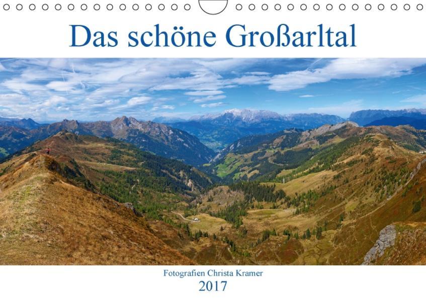 Das schöne Großarltal (Wandkalender 2017 DIN A4 quer) - Coverbild