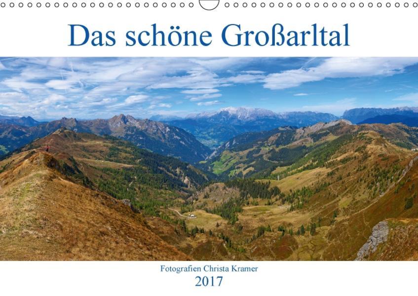 Das schöne Großarltal (Wandkalender 2017 DIN A3 quer) - Coverbild