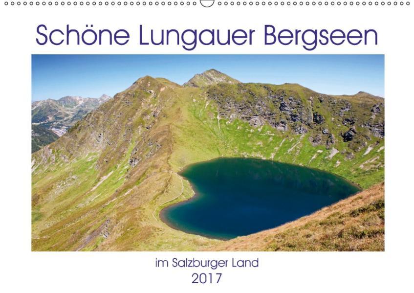Schöne Lungauer Bergseen (Wandkalender 2017 DIN A2 quer) - Coverbild