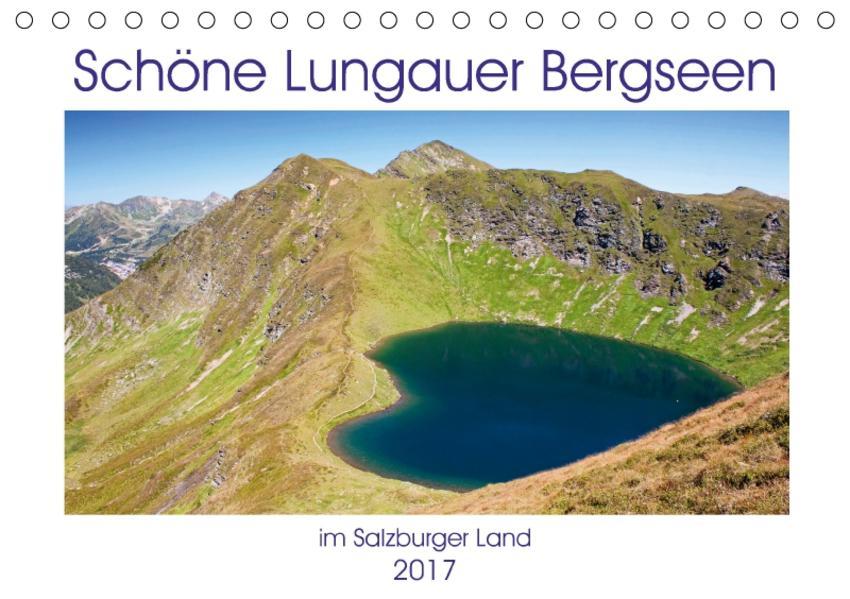 Schöne Lungauer Bergseen (Tischkalender 2017 DIN A5 quer) - Coverbild