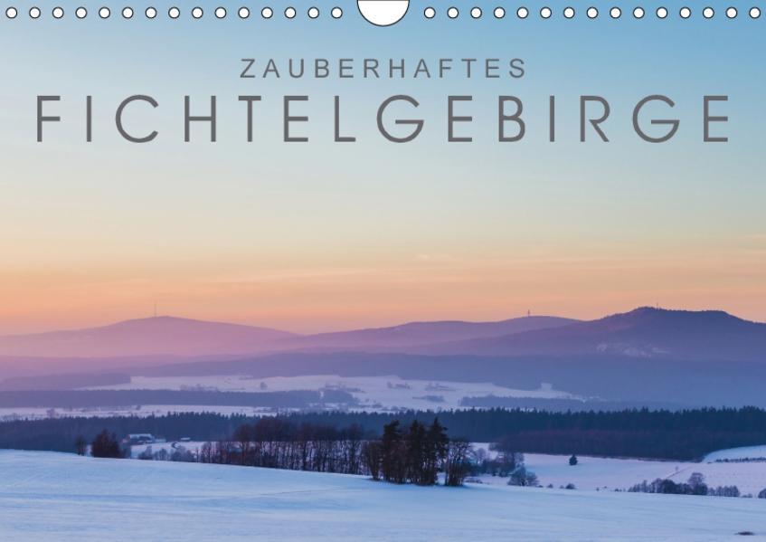 Zauberhaftes Fichtelgebirge (Wandkalender 2017 DIN A4 quer) - Coverbild