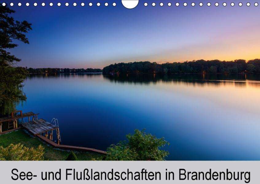 See- und Flußlandschaften in Brandenburg (Wandkalender 2017 DIN A4 quer) - Coverbild