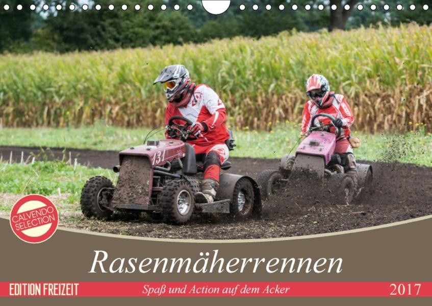 Rasenmäherrennen - Spaß und Action auf dem Acker (Wandkalender 2017 DIN A4 quer) - Coverbild