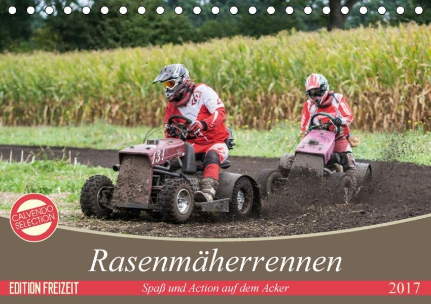 Rasenmäherrennen - Spaß und Action auf dem Acker (Tischkalender 2017 DIN A5 quer) - Coverbild