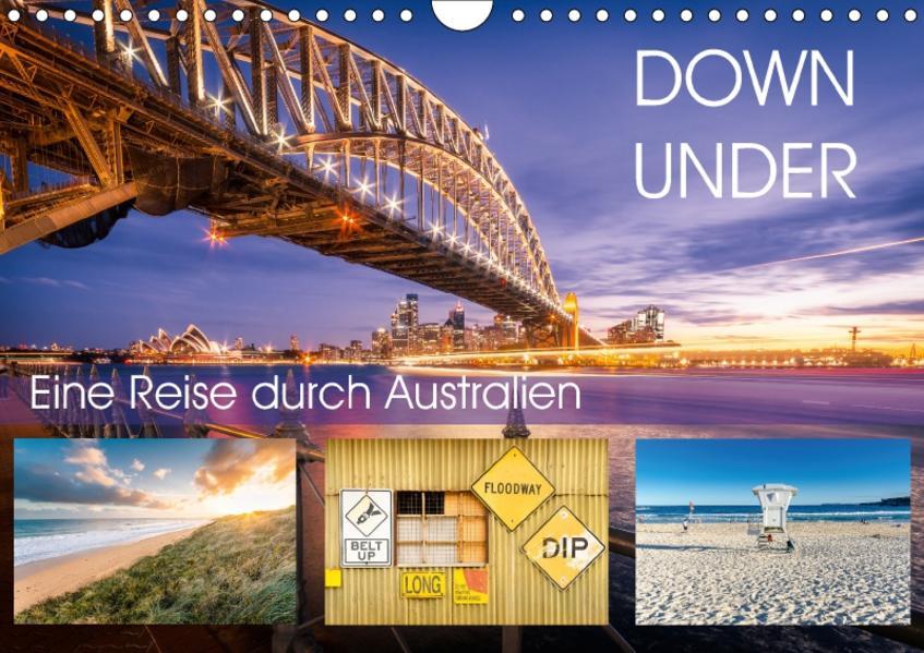 Down Under - Eine Reise durch Australien (Wandkalender 2017 DIN A4 quer) - Coverbild