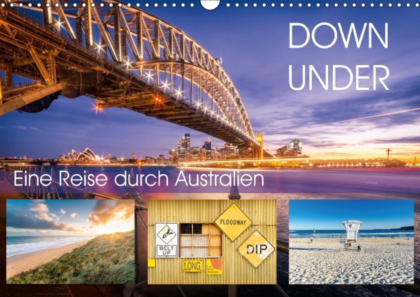Down Under - Eine Reise durch Australien (Wandkalender 2017 DIN A3 quer) - Coverbild