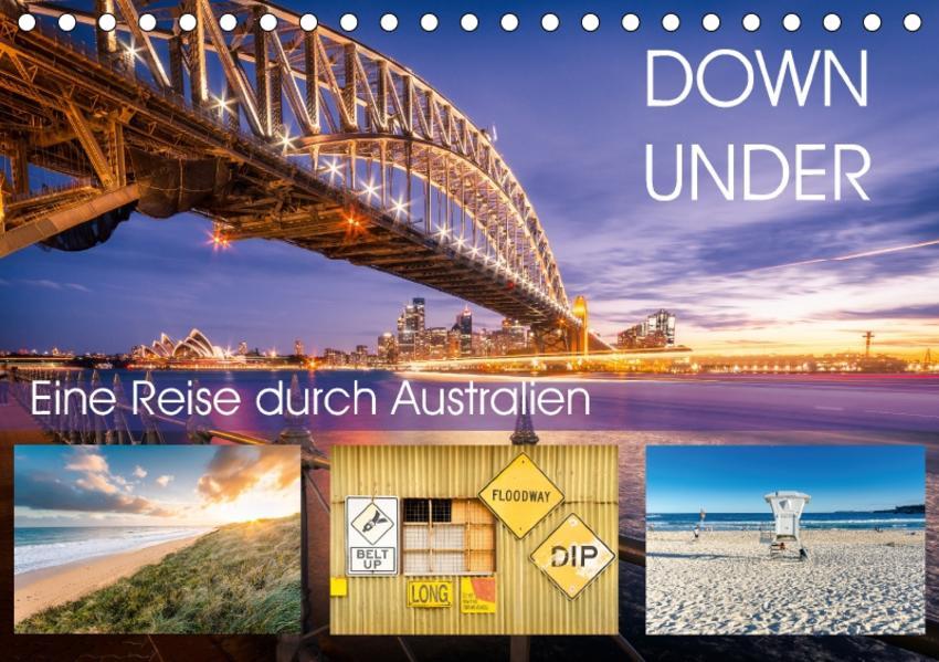 Down Under - Eine Reise durch Australien (Tischkalender 2017 DIN A5 quer) - Coverbild