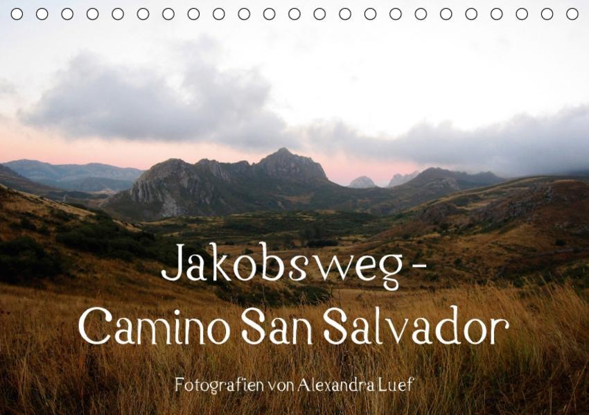 Jakobsweg - Camino San Salvador (Tischkalender 2017 DIN A5 quer) - Coverbild