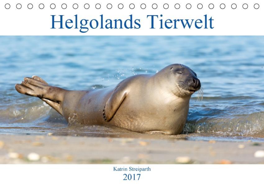 Helgolands Tierwelt (Tischkalender 2017 DIN A5 quer) - Coverbild
