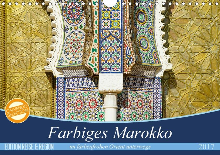 Farbiges Marokko (Wandkalender 2017 DIN A4 quer) - Coverbild