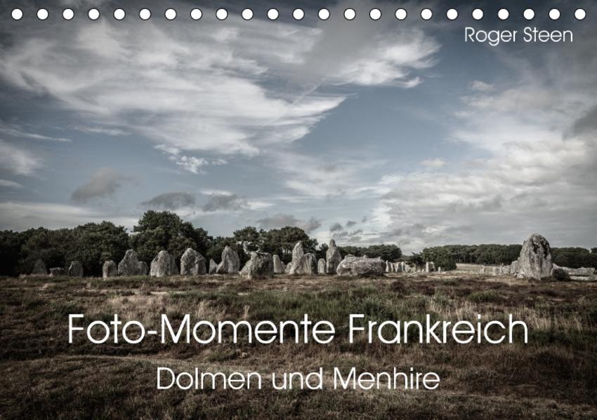 Foto-Momente Frankreich - Dolmen und Menhire (Tischkalender 2017 DIN A5 quer) - Coverbild