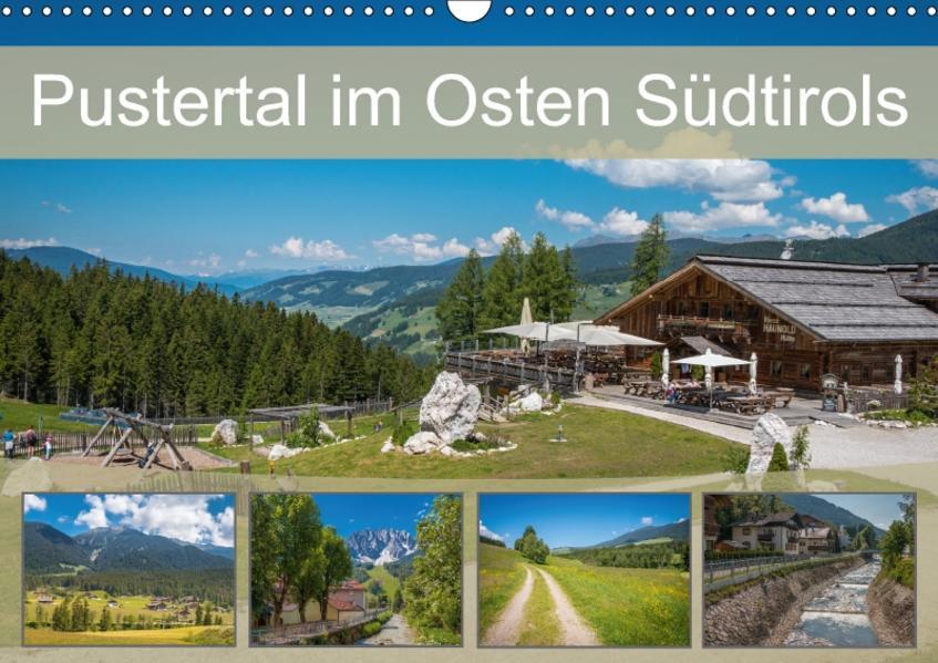 Pustertal im Osten Südtirols (Wandkalender 2017 DIN A3 quer) - Coverbild