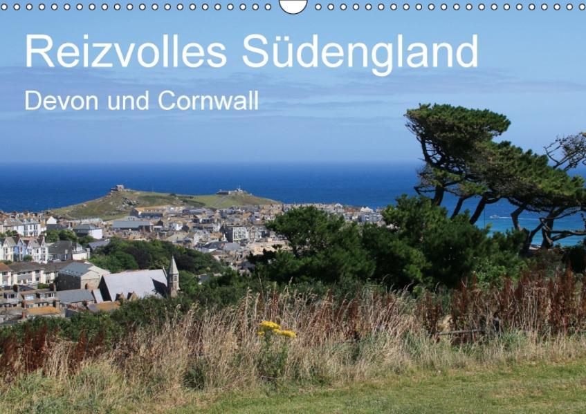 Reizvolles Südengland Devon und Cornwall (Wandkalender 2017 DIN A3 quer) - Coverbild