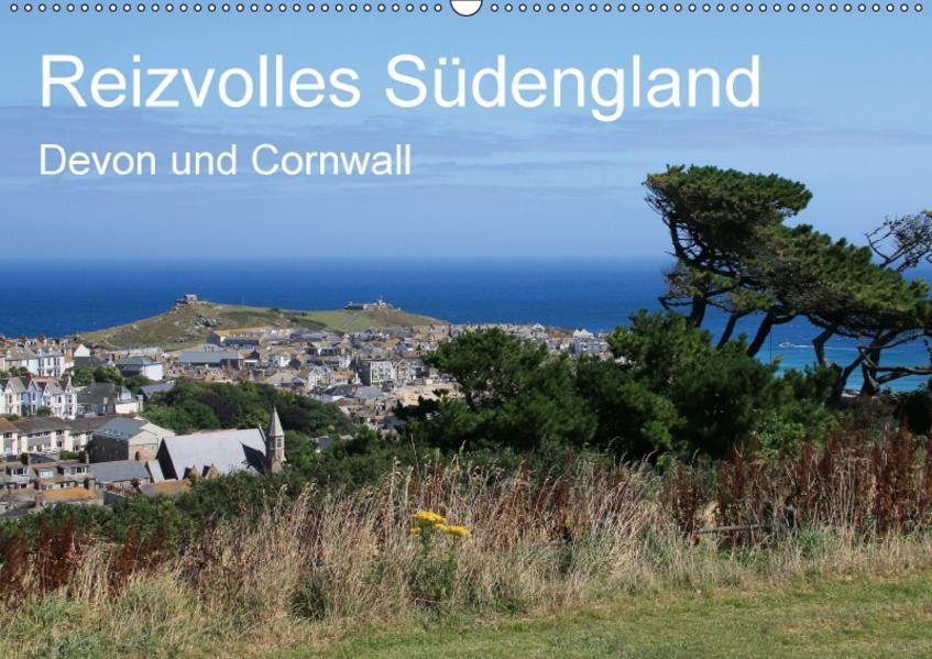 Reizvolles Südengland Devon und Cornwall (Wandkalender 2017 DIN A2 quer) - Coverbild