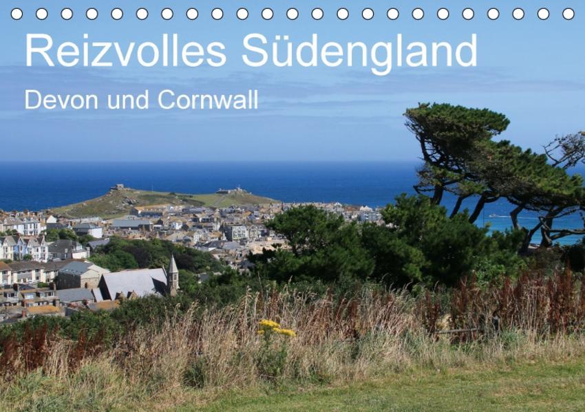 Reizvolles Südengland Devon und Cornwall (Tischkalender 2017 DIN A5 quer) - Coverbild