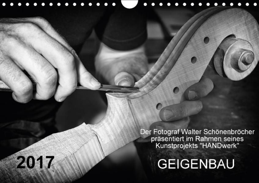 Geigenbau (Wandkalender 2017 DIN A4 quer) - Coverbild