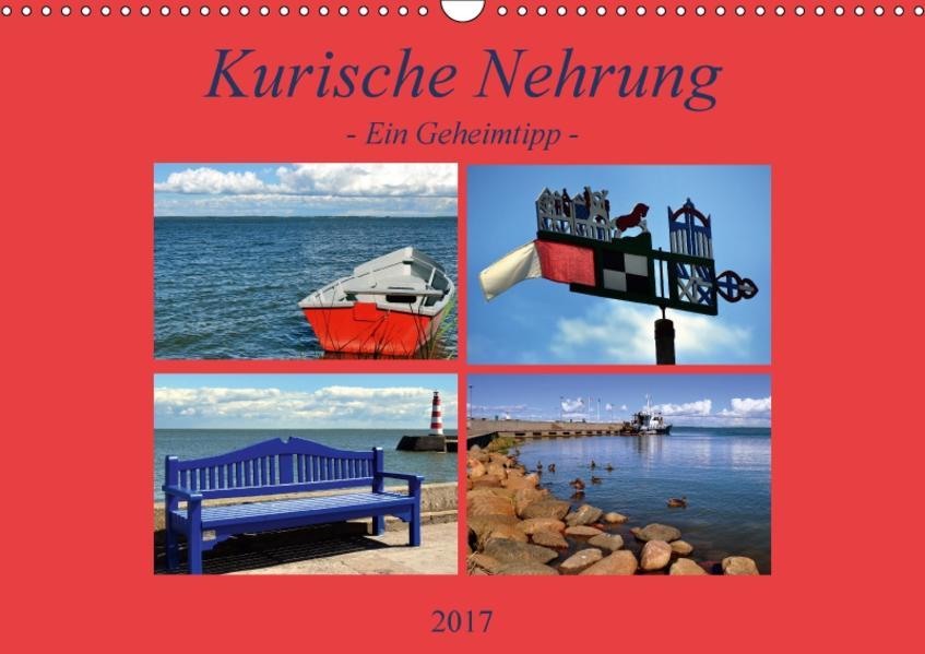 Kurische Nehrung - ein Geheimtipp (Wandkalender 2017 DIN A3 quer) - Coverbild