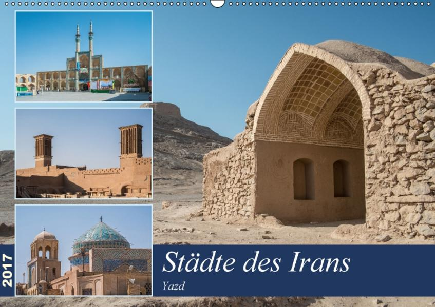 Städte des Irans - Yazd (Wandkalender 2017 DIN A2 quer) - Coverbild