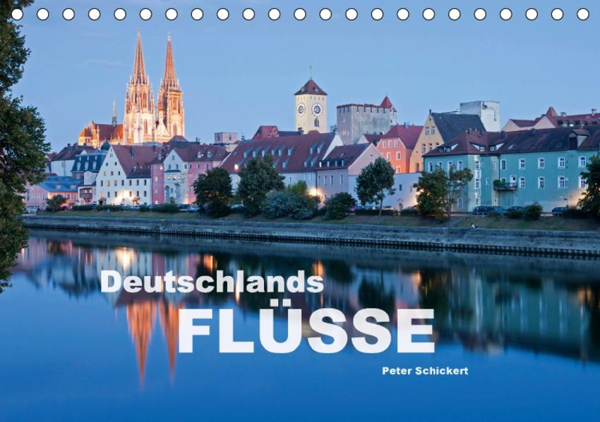 Deutschlands Flüsse (Tischkalender 2017 DIN A5 quer) - Coverbild