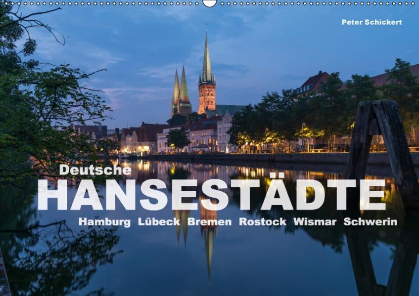 Deutsche Hansestädte (Wandkalender 2017 DIN A2 quer) - Coverbild