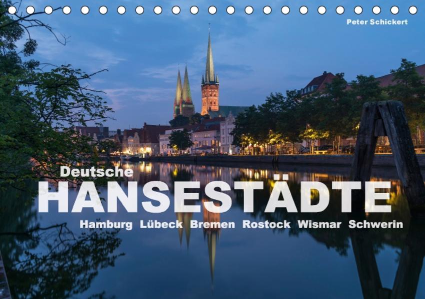 Deutsche Hansestädte (Tischkalender 2017 DIN A5 quer) - Coverbild