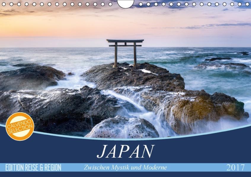 Japan - Zwischen Mystik und Moderne (Wandkalender 2017 DIN A4 quer) - Coverbild