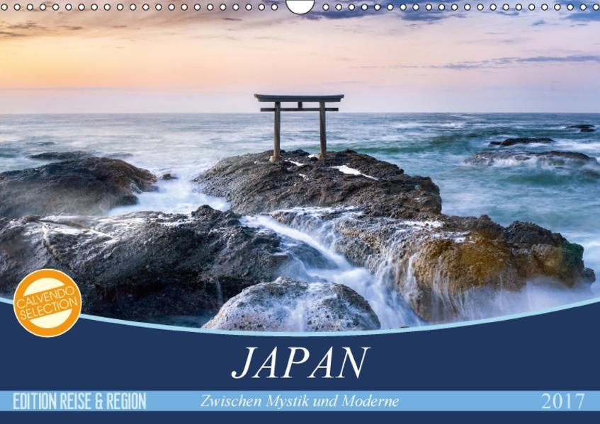 Japan - Zwischen Mystik und Moderne (Wandkalender 2017 DIN A3 quer) - Coverbild