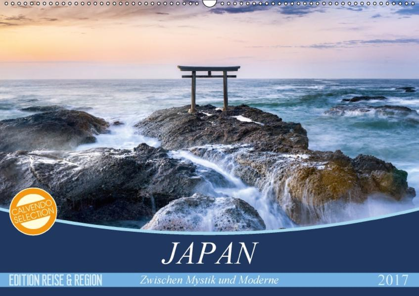 Japan - Zwischen Mystik und Moderne (Wandkalender 2017 DIN A2 quer) - Coverbild