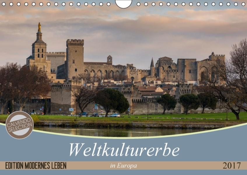 Weltkulturerbe in Europa (Wandkalender 2017 DIN A4 quer) - Coverbild