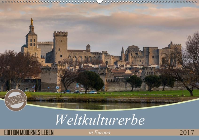 Weltkulturerbe in Europa (Wandkalender 2017 DIN A2 quer) - Coverbild