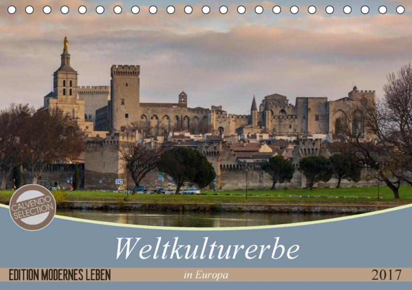 Weltkulturerbe in Europa (Tischkalender 2017 DIN A5 quer) - Coverbild