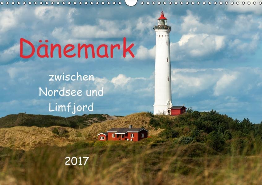 Dänemark zwischen Nordsee und Limfjord (Wandkalender 2017 DIN A3 quer) - Coverbild